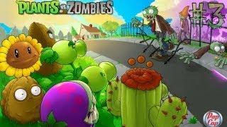 Играем в Plants vs Zombies (Растения против зомби) - Серия 3