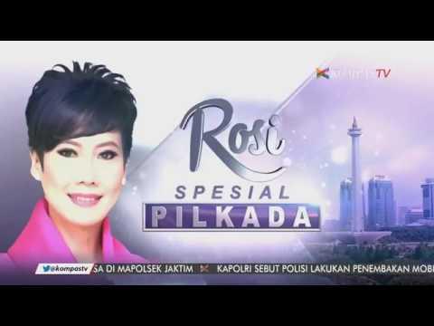 Rosi Spesial Pilkada DKI Jakarta Putaran Kedua