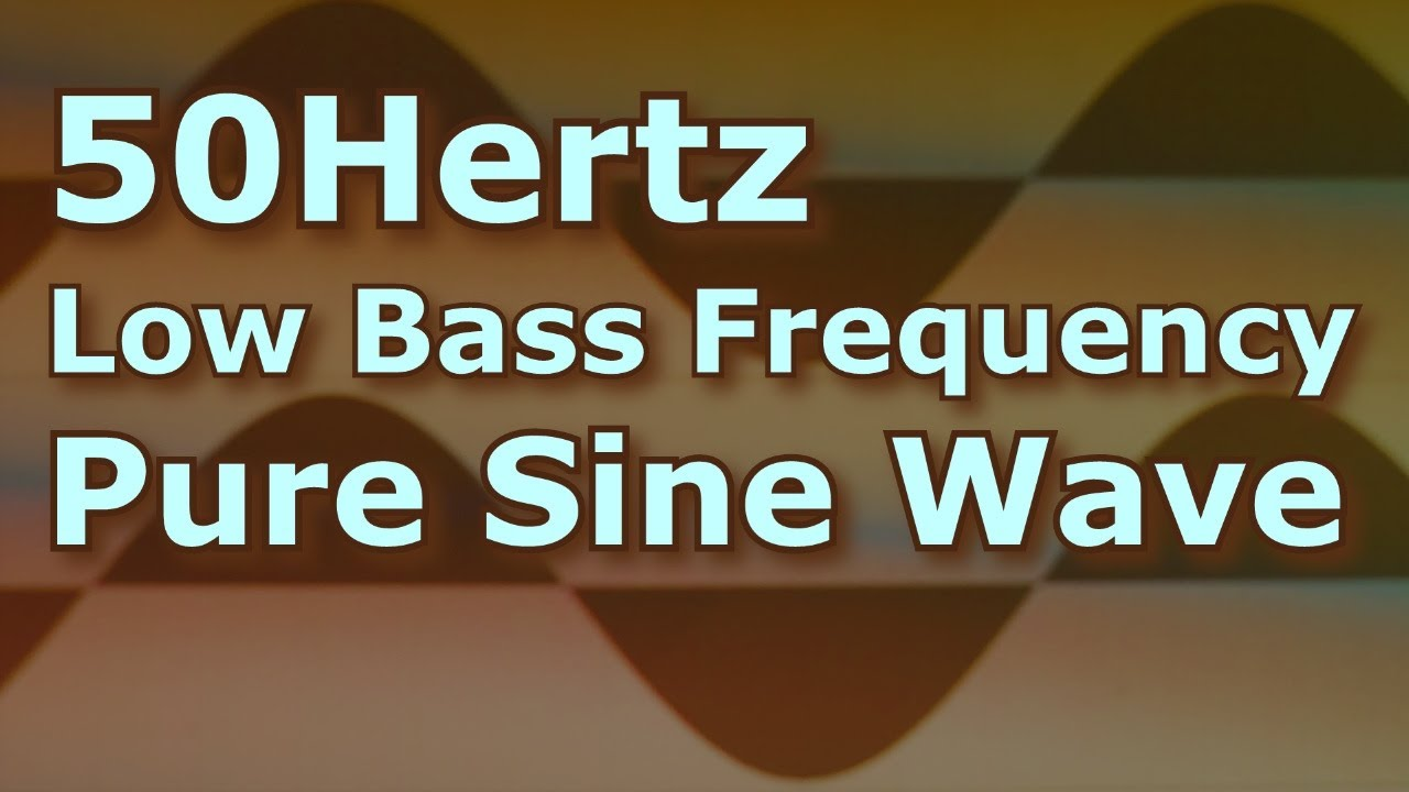 Ten Hours Of Pure Sine Wave At 50 Hertz Low Frequency Test Tone Gto Sawtooth Generator Sinewave Dalesnale