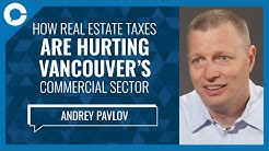 Vancouver's Out of Control Commercial Real Estate Market (w/ Andrey Pavlov, Beedie Sch. of Business)