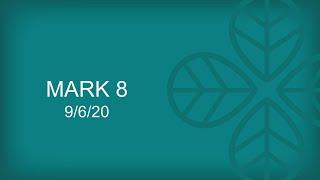 20200906 - Mark 8 - Mark Endres