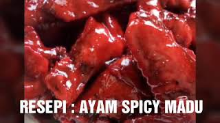 VIRAL RESEPI : AYAM SPICY MADU MUDA...