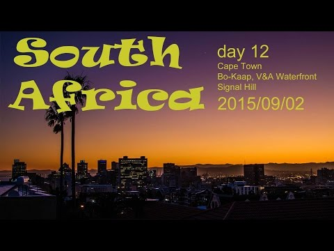 South Africa - Cape Town - Bo-Kaap, V&A Waterfront, Signal Hill | Vlog