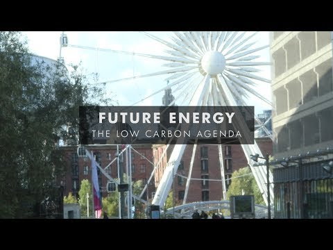 Future Energy // The Low Carbon Agenda