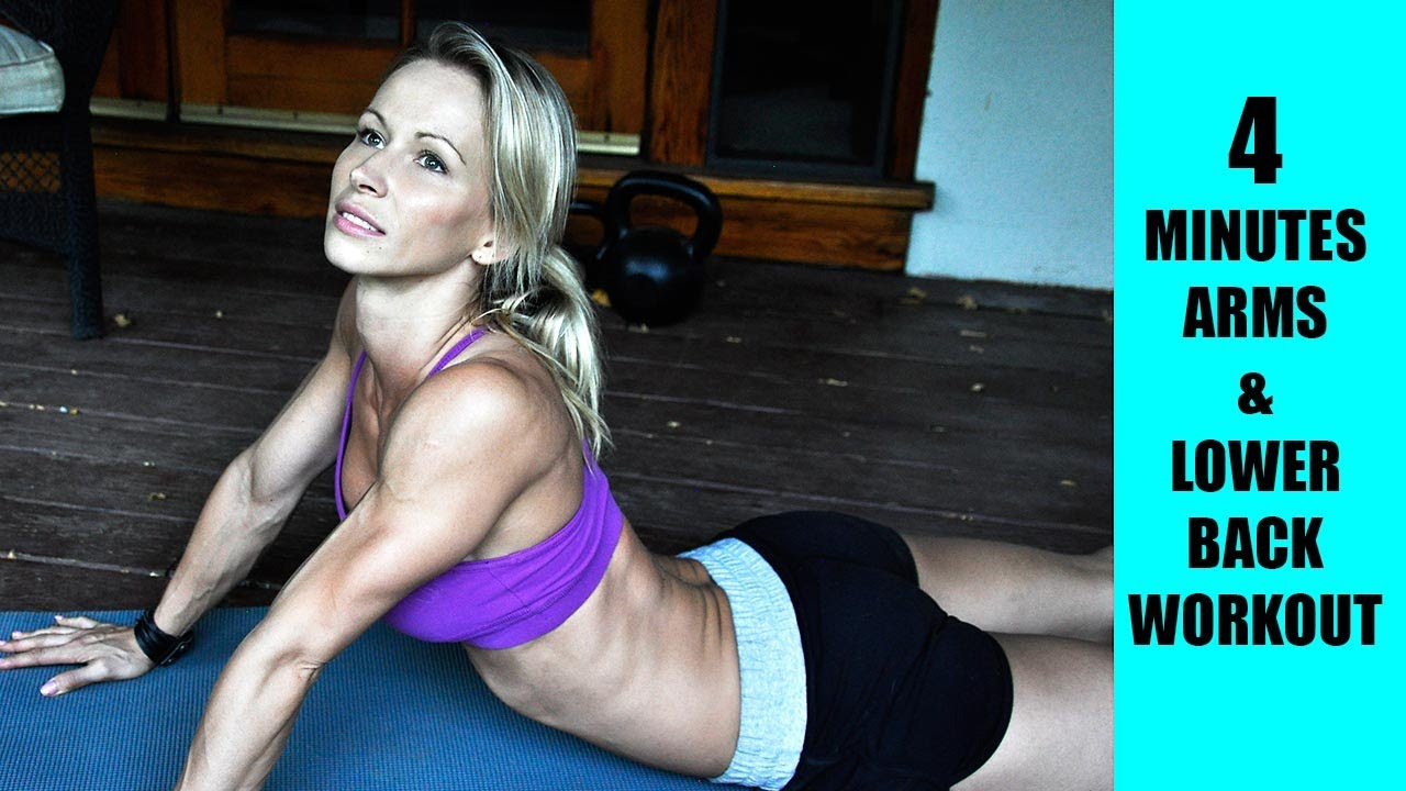 4 Minutes for Awesome Arms and Strong Lower Back Workout