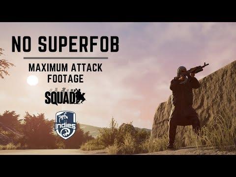 Indies - No superfob, just maximum attack (No talk) - SQUAD V11.1