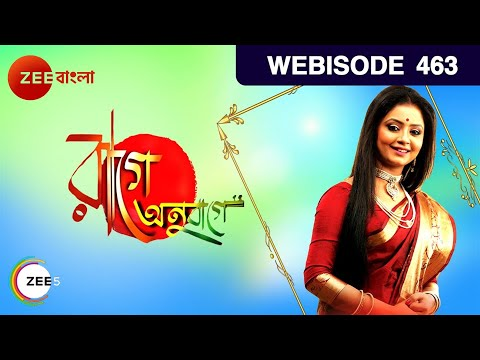 Raage Anuraage | Bangla Serial | Jeetu Kamal, Tumpa Ghosh | EP 463 - Webisode