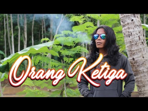 THOMAS ARYA - ORANG KETIGA   Cover Musik by Kampung Songo