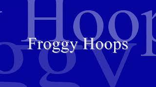 Froggy Hoops