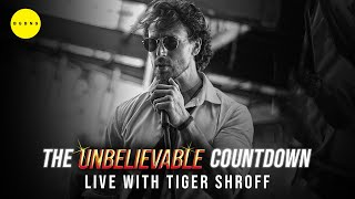The Unbelievable Countdown (Live with Tiger Shroff)