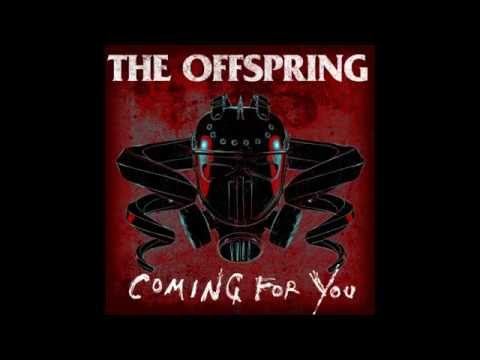 The Offspring - Coming For You HQ