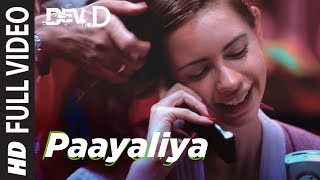 Paayaliya (Full Song) Dev D
