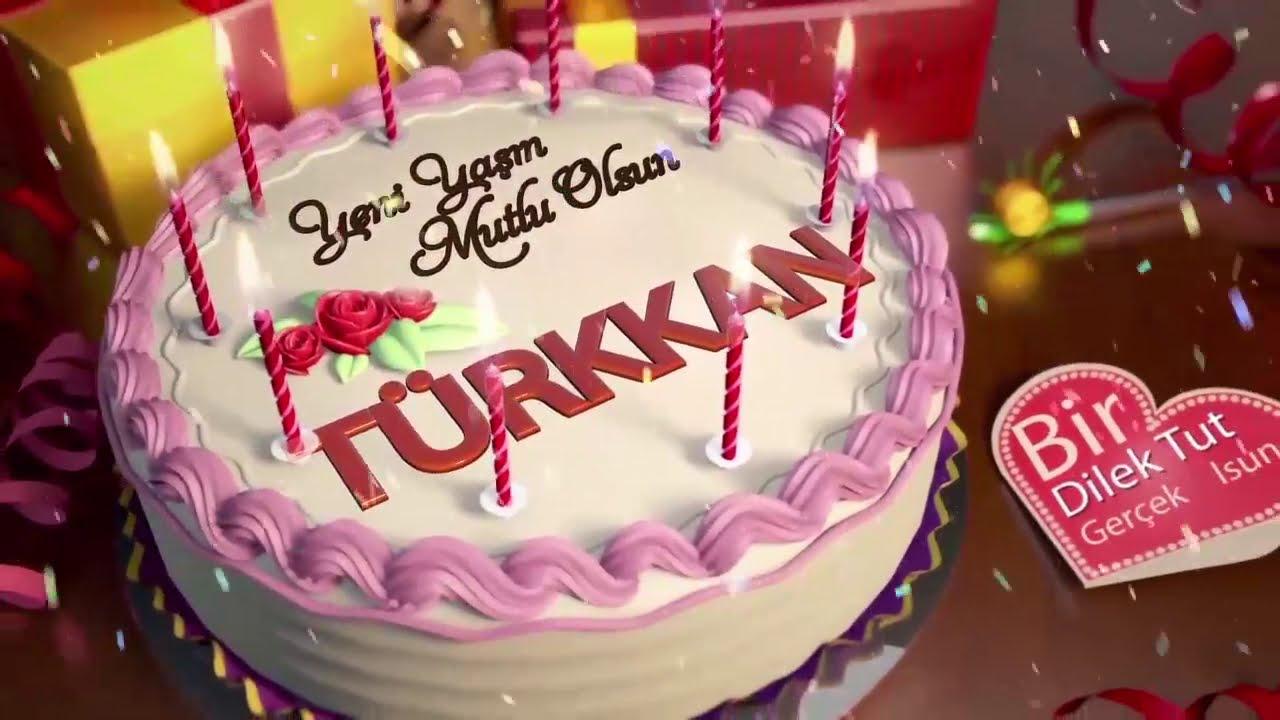 Türkan Doğum Günün Kutlu Olsun Videosu - İyi ki doğdun