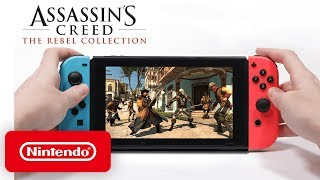 Assassin's Creed: The Rebel Collection - Launch Trailer - Nintendo Switch