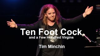 "Tim Minchin   ""Ten Foot C*ck And A Few Hundred Virgins""   W/ Lyrics"