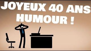 Texte Anniversaire 40 Ans Humoristiques Et Originaux