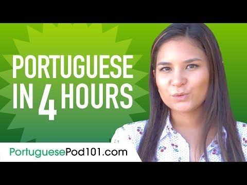 Learn Portuguese in 4 Hours - ALL the Portuguese Basics You Need