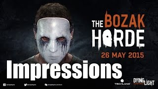 Dying Light: Bozak Horde is GREAT! Impressions and gameplay