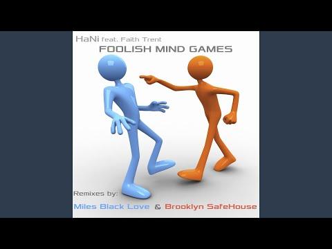 Foolish Mind Games (Miles Black Love Vocal) (feat. Faith Trent)