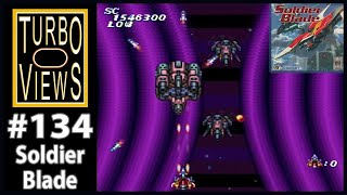 """""""Soldier Blade"""" - Turbo Views 134 (TurboGrafx-16 / Duo game REVIEW!)"""