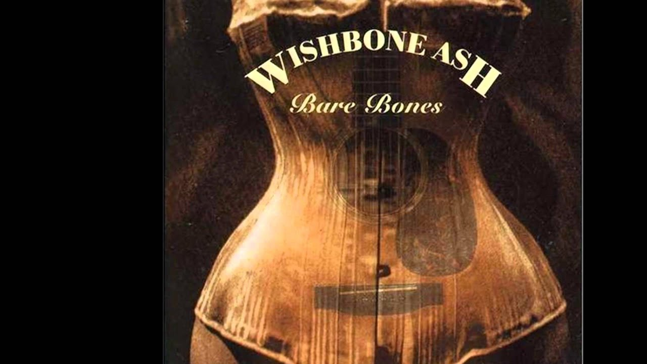 Wishbone Ash - Motherless Child