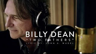 Two Fathers - Billy Dean (Original Single - No Kids Choir)