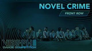 Novel Crime | VIBE PH III [@AyelMari Front Row 4K] | #VIBEPH