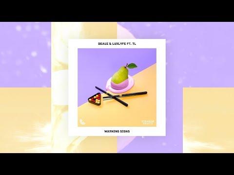 BEAUZ & LuxLyfe - Warning Signs (ft. TL) (Strange Fruits Release | Official Lyric Video)