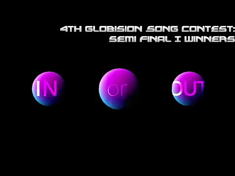 4th Globision Song Contest: Semi Final I Winners