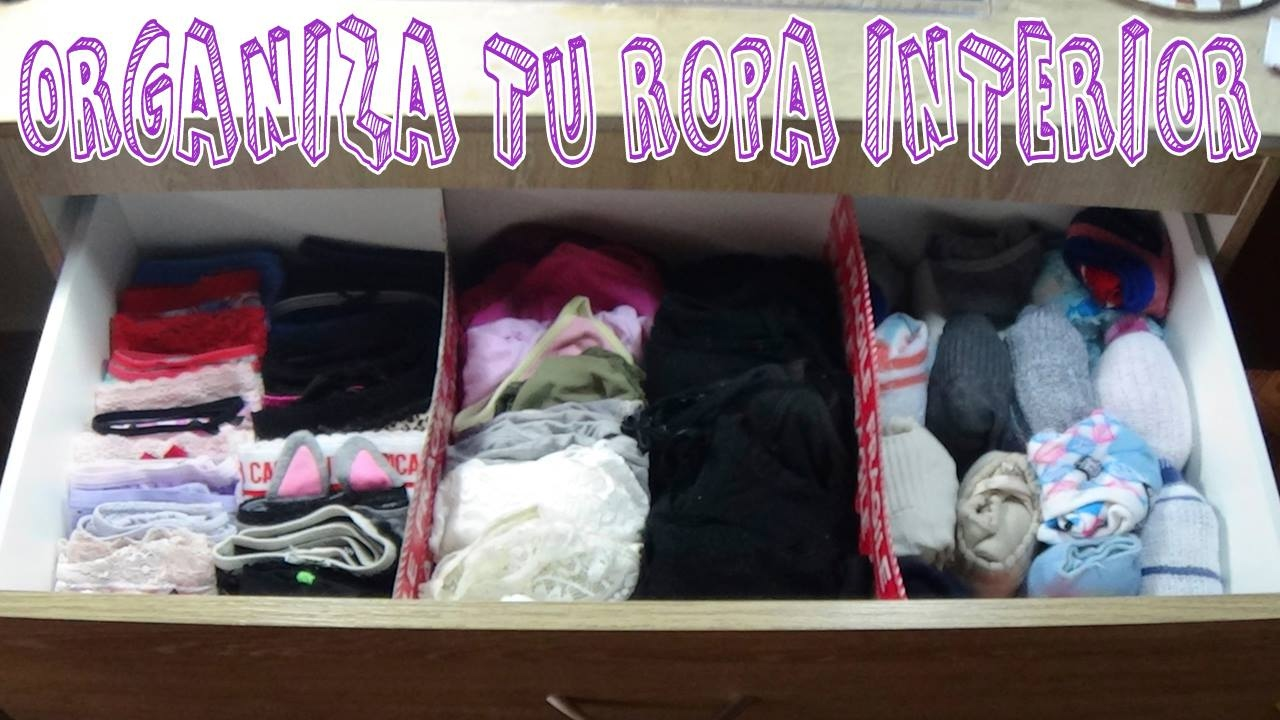 Ideas para organizar tu ropa interior candy bu youtube - Organizar ropa interior ...