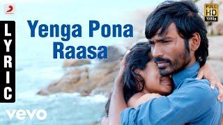 Maryan Yenga Pona Raasa Tamil Lyric | A.R. Rahman | Dhanush