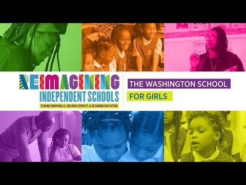 Reimagining Independent Schools: The Washington School for Girls