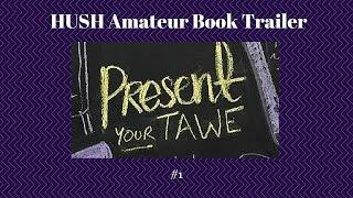 HUSH 2015 (amateur trailer #2)