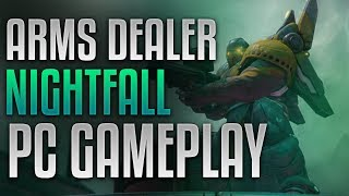 Destiny 2 [PC] - The Arms Dealer Nightfall [Full Strike Clear] [60fps]