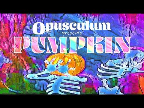 Pumpkin | Too Much | Episode 2 (Psychedelic Halloween Video Art Showcase) 4K
