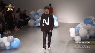 WHAT WE WEAR London Fashion Week Men's Fall/Winter 2018-19