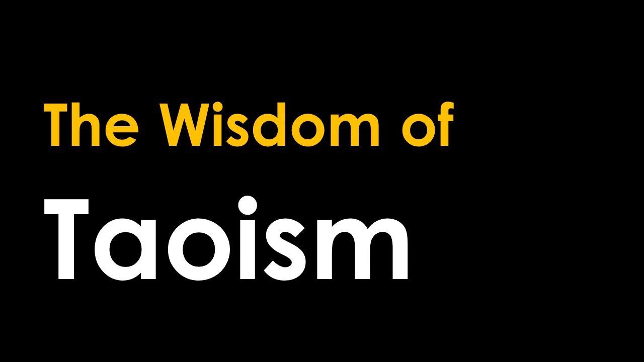 The Wisdom of Taoism