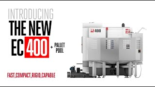 The Haas EC-400 and Pallet Pool - Haas Automation, Inc.