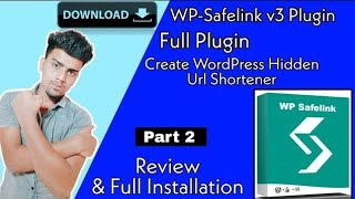 Wp-Safelink WordPress Plugin | Free Download | Full Installation Process | Review |