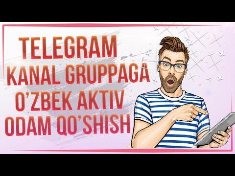 TELEGRAM KANAL GRUPALARGA O'ZBEK AKTIV ODAM QO'SHISH