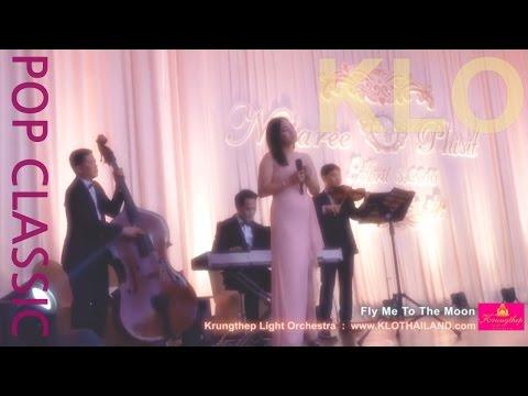 วงดนตรีงานแต่ง เพลงสากลงานแต่ง เพลงแต่งงานความหมายดีๆ Fly Me To The Moon - KLO Pop4