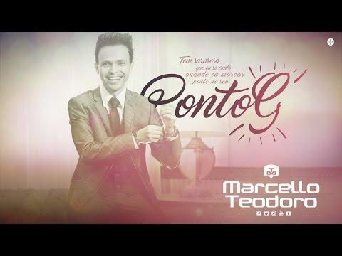 Marcello Teodoro - Ponto G (Áudio Oficial)