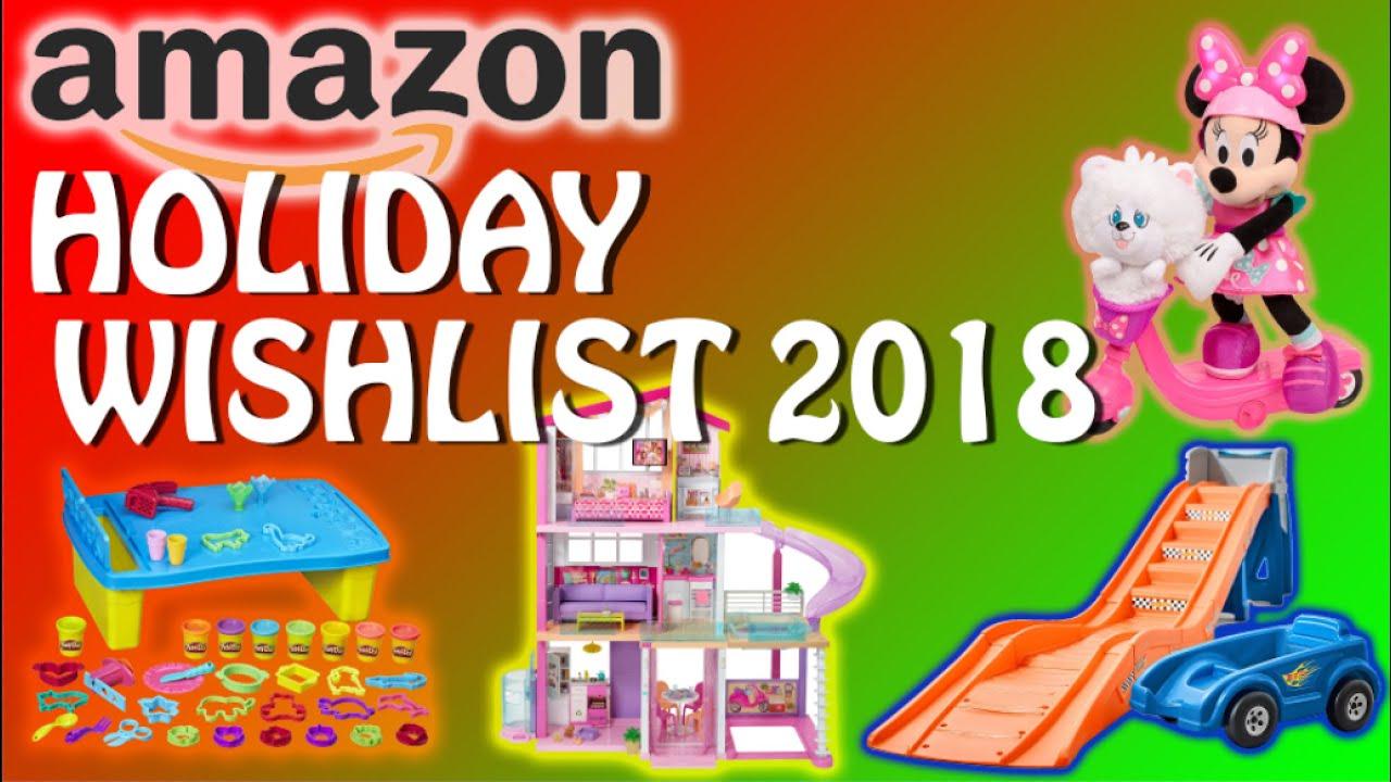 Amazon Top Christmas Toys 2018 Gift Guide Kids Holiday Wish List