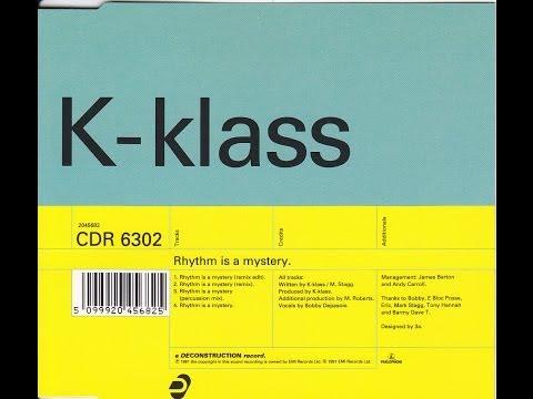 K-klass - Rhythm Is A Mystery [Remix]