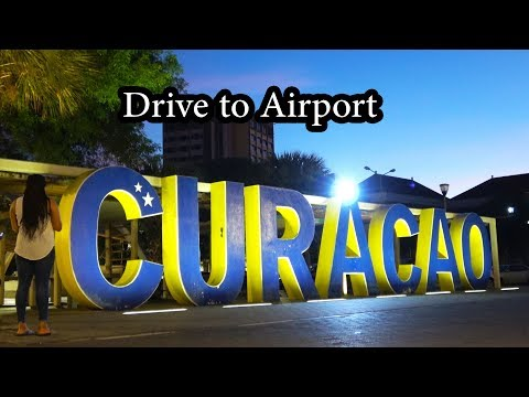 Curacao - Drive to the Airport from the Cruise Ship Terminal - Aug 2017