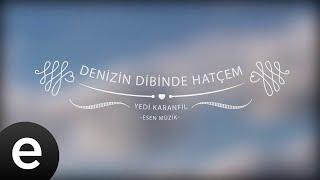 Yedi Karanfil - Denizin Dibinde Hatçem