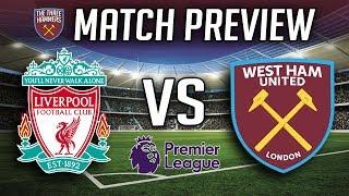Liverpool vs West Ham Premier League Preview