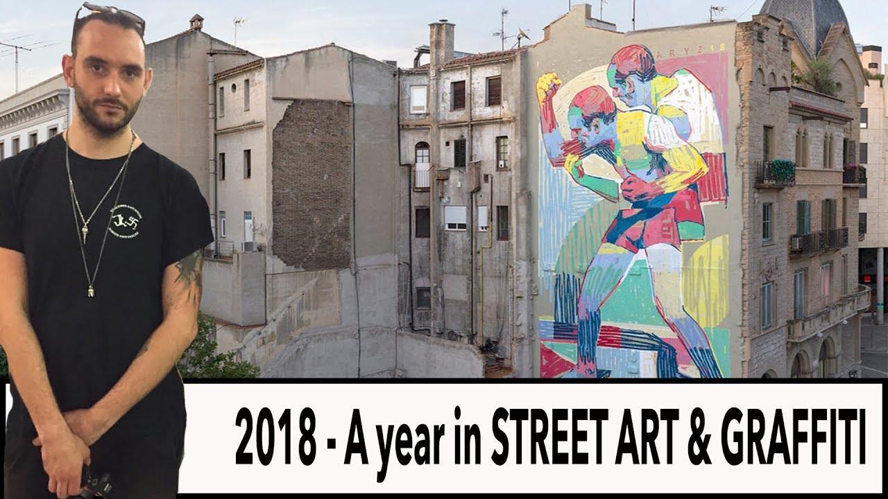 2018 a year in street art graffiti fwtv