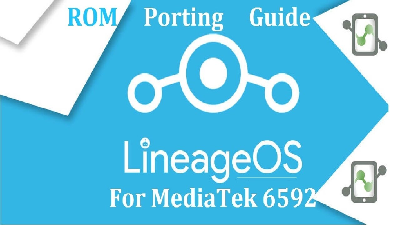 ROM Porting Guide Lineage OS For any MTK 6592 Phone Full Tutorial 100%  Working