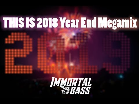 THIS IS 2018 Year End Megamix Dj Pyromania Bass Boosted